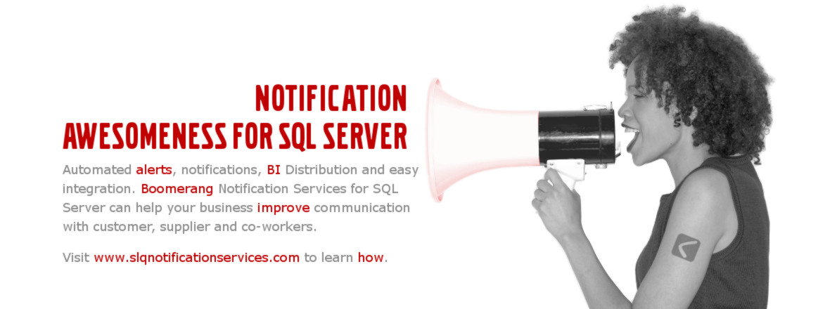 Boomerang Notification Services for SQL Server
